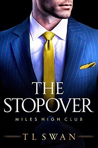 The Stopover (The Miles High Club, #1)