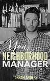Your Neighborhood Manager (Neighborhood #8)
