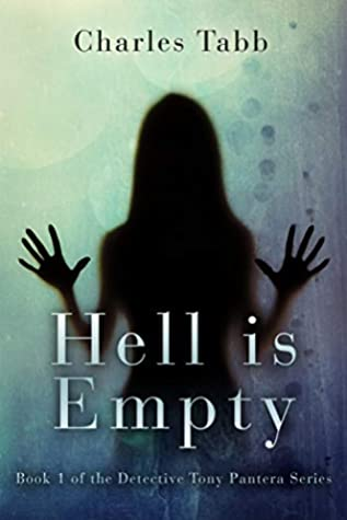Hell is Empty: Book 1 of the Detective Tony Pantera Series