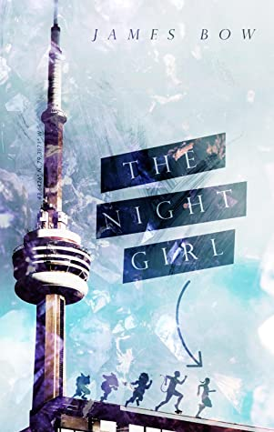 The Night Girl by James Bow