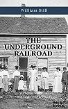 The Underground Railroad (Illustrated)