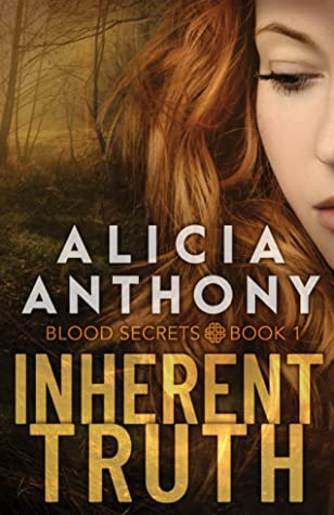 Inherent Truth (Blood Secrets, #1)