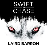 Swift to Chase: A Collection of Stories