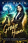 Grave Humor (Magical Romantic Comedies, #10)