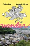 WANDER: A Johnny Wander Travelogue Collection