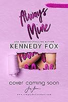 Always Mine (Liam & Madelyn duet Book 1)