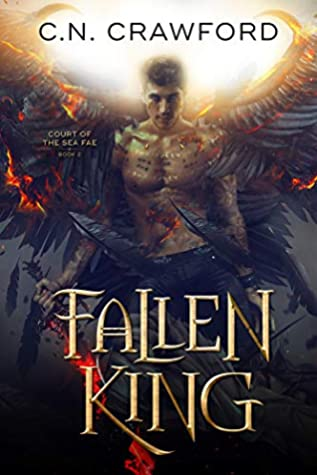 Fallen King (Court of the Sea Fae, #2)