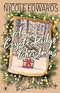 A Coyote Ridge Christmas (The Walkers of Coyote Ridge #6.5)