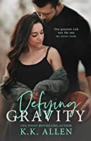 Defying Gravity (a Romance Novel)