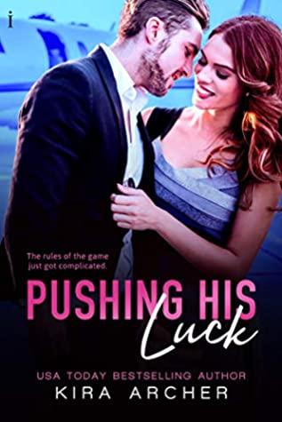 Pushing His Luck (Winning The Billionaire, #4)