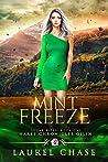 Mint Freeze (Haret Chronicles Qilin: Sugar Bites, #1)