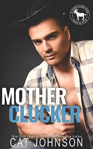 Mother Clucker (Cocky Hero Club)