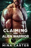 Claiming Her Alien Warrior (Warriors of the Lathar, #2)