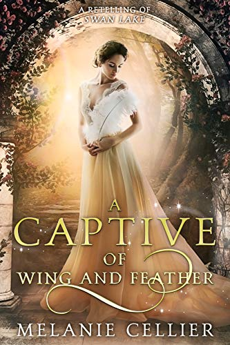 A Captive of Wing and Feather by Melanie Cellier