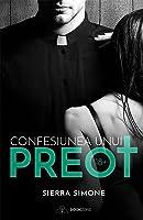 Confesiunea unui preot (Priest, #1)