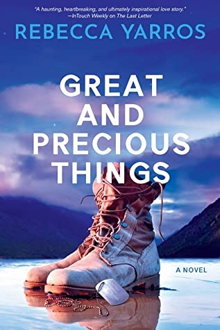 Great And Precious Things