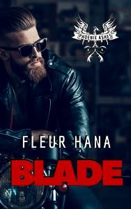 Blade (Phoenix Ashes #1)