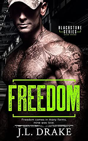 Freedom (Blackstone, #3)