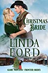 Christmas Bride: Frontier Brides (Glory, Montana Book 10)