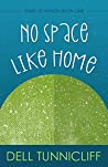 No Space Like Home (Stars of Hiraeth)
