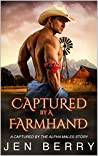 Captured by a Farmhand: An Alpha Male Romance (Captured by the Western Alphas Book 5)