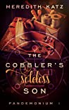 The Cobbler's Soleless Son (Pandemonium #1)