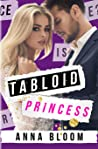 Tabloid Princess (Tabloid Princess #1)