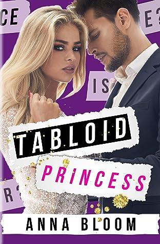 Tabloid Princess (Tabloid Princess #1)