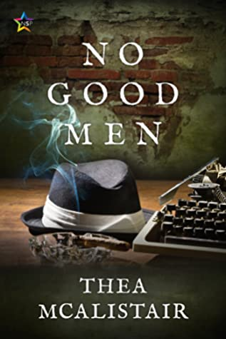 No Good Men by Thea McAlistair