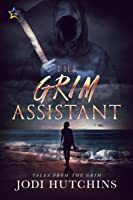The Grim Assistant