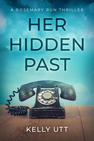 Her Hidden Past (Rosemary Run #2)