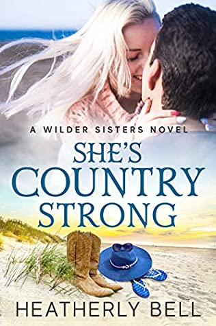 She's Country Strong (Wilder Sisters, #2)