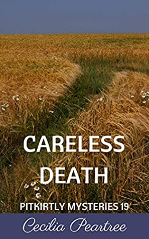 Careless Death (Pitkirtly Mysteries Book 19)