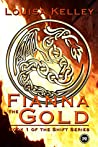 Fianna the Gold (Shift, #1)