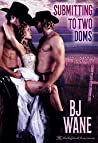 Submitting to Two Doms (Cowboy Doms, #5)