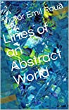 Lines of an Abstract World