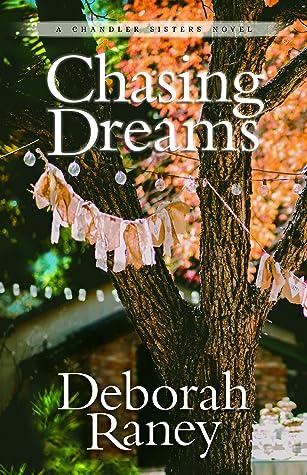 Chasing Dreams (Chandler Sisters #2)