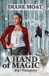 A Hand of Magic: #3 - Vampires