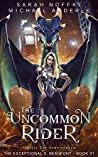 The Uncommon Rider (The Exceptional S. Beaufont, #1)