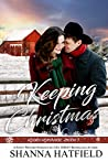 Keeping Christmas (Rodeo Romance, #7)