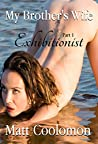 My Brother's Wife: Exhibitionist Part 1