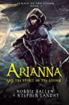 Arianna and the Spirit of the Storm (Temple of the Storm Book 1)