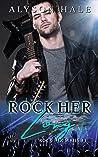 Rock Her Long (Rock Her #3)