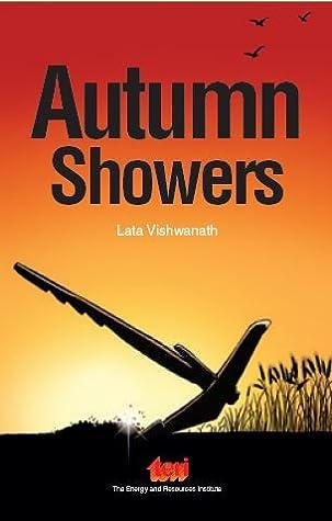 Autumn Showers by Lata Vishwanath