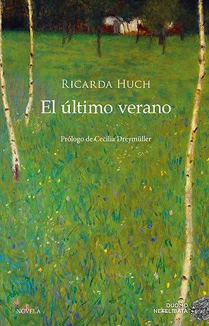 El último verano by Ricarda Huch