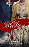 The Broken (Echoes from the Past, #8)