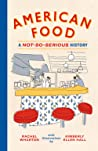 American Food: A Not-So-Serious History