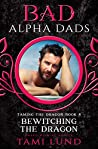 Bewitching the Dragon (Taming the Dragon #4)