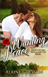 Wanting Peace (Reclaiming Life, #2)