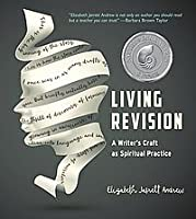 Living Revision: A Writer's Craft as Spiritual Practice